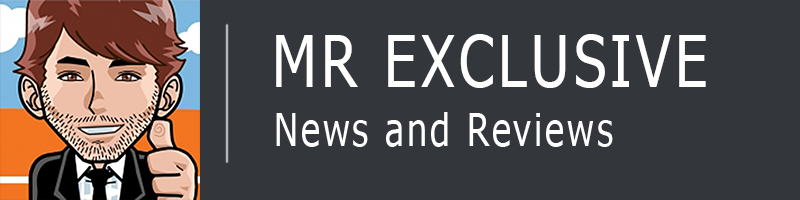 Mr Exclusive News and Reviews